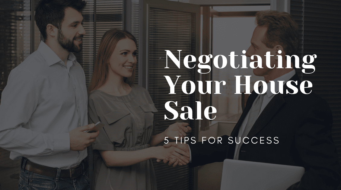 Negotiating the sale of your house